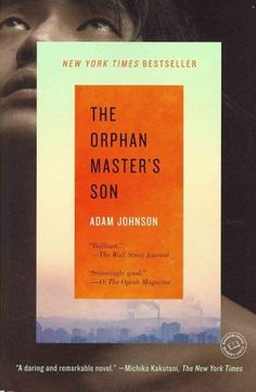 Love love loved The Orphan Master's Son. Was the best book I read in 2013 and I highly recommend it.