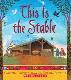 """Read """"This Is the Stable"""" by Cynthia Cotten available from Rakuten Kobo. A gorgeous, poetic new version of the Nativity story Wondrous things are happening in this humble little stable. True Meaning Of Christmas, A Christmas Story, Christmas Crafts, Christmas Ideas, Merry Christmas, Christmas Program, Christmas 2015, Christmas Activities, Christmas Countdown"""