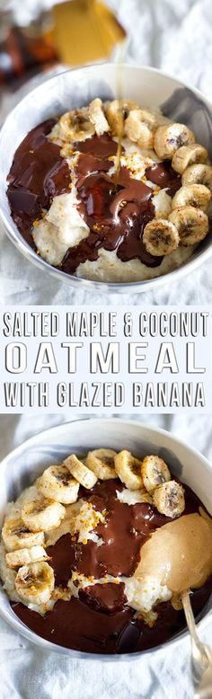 Salted Maple & Coconut Oatmeal with Glazed Banana   A simple and easy healthy breakfast!
