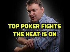 Top Poker Fights - Feuds around the Table - YouTube