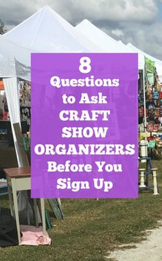 8 Questions to Ask a Craft Show Organizer Before Signing Up - A great read for Silhouette or Cricut small business owners - cuttingforbusines. Craft Show Booths, Craft Booth Displays, Craft Show Ideas, Display Ideas, Fun Questions To Ask, This Or That Questions, List Of Questions, Event Organiser, Craft Business