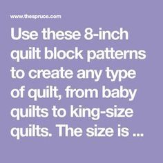 Use these quilt block patterns to create any type of quilt, from baby quilts to king-size quilts. The size is perfect for block swaps. Quilt Blocks Easy, Big Block Quilts, Easy Quilts, Scrappy Quilts, Quilt Square Patterns, Scrap Quilt Patterns, Pattern Blocks, Quilting Designs, Quilting Tutorials