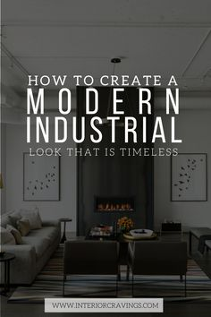 Fan of modern industrial decor? Then read more for a post filled with inspiration and tips on how to create a timeless modern industrial look in your house.