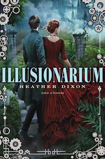 #TalkSupe: Steampunk Sundays: Illusionarium by Heather Dixon