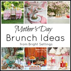 Mother's Day Brunch Ideas — throw a fabulous brunch for the moms in your life with these creative party ideas. #mothersday #partyideas