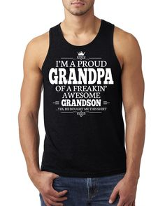 I'm a proud grandpa of a freakin' awesome grandson Tank Top