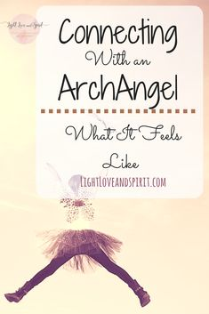 Connect with an archangel