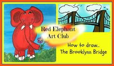 The Red Elephant Art Club How to draw... the Brooklyn Bridge