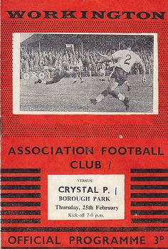 Workington 1 Crystal Palace 1 in Feb 1960 at Borough Park. The programme cover Association Football, Crystal Palace, 1960s, Soccer, Club, Park, Crystals, Futbol, European Football