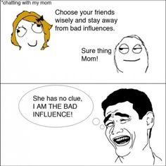Bad influences. #funny #humor More funny pics at http://lolblock.com