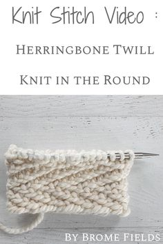 Herringbone cowl knitting pattern! It's the most beautiful stitch and you can knit in the round, without a seam. Video included! #bromefields #knittingpattern #herringboneknitstitch #freecowlpattern #knitcowl #herringbonestitch Types Of Knitting Stitches, Knit Stitches For Beginners, Knitting Stiches, Knitting Videos, Knitting Yarn, Knitting Projects, Knitting Patterns, Beginner Knitting, Knitting Tutorials