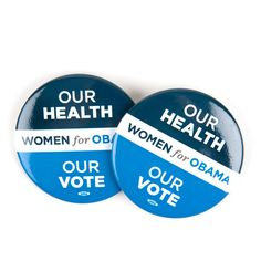 Our Health Our Vote Obama Button Combo