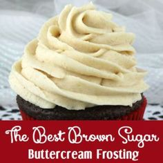 The Best Brown Sugar Buttercream Frosting - a unique take on a traditional buttercream frosting - it is rich, creamy and delicious.