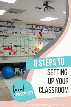 Sign up for this free checklist and video training that gives you the 6 steps you need to set up a classroom at the beginning of the school year. You can have an organized classroom all year by using these steps.