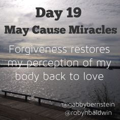 May Cause Miracles by Gabby Bernstein - Week 3 May Cause Miracles, Gabrielle Bernstein, Fear Of Being Alone, Getting To Know Someone, Knowing God, Daily Affirmations, My Brain, Live Long, Healthy Relationships