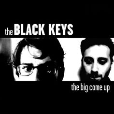 The Black Keys The Big Come Up