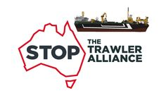 Mr Turnbull - Stop the Super Trawlers! Yes to sustainable fishing. No to high take, high risk super trawling.