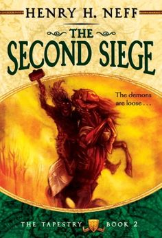 The Second Siege: Book Two of The Tapestry by Henry H. Neff http://www.amazon.com/dp/B0015DWKC2/ref=cm_sw_r_pi_dp_WBOkwb19PY680