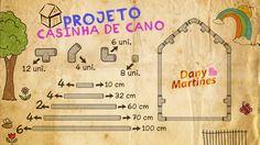 Modelo para casinha de cano e material necessário