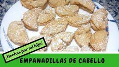 EMPANADILLAS DE CABELLO, receta hecha con mi hijo Dani Dani, Angel Hair, Recipes