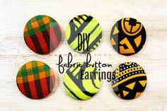 DIY Fabric Button Earrings - How to Make Ankara Fabric Earrings - Jewelry Tutorial . Fabric Earrings, Button Earrings, Fabric Jewelry, Diy Earrings, Do It Yourself Jewelry, Do It Yourself Fashion, Make Your Own Jewelry, Diy African Jewelry, African Crafts