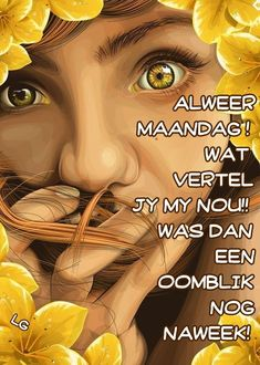 Goeie More, Good Morning Messages, Afrikaans, Mornings, Van, Humor, Good Morning Wishes, Acre, Humour