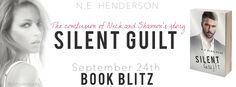 Renee Entress's Blog: [Book Blitz & Giveaway] Silent Guilt by N.E. Hende... http://reneeentress.blogspot.com/2014/09/book-blitz-giveaway-silent-guilt-by-ne.html