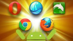 Top 5 Best Web Browsers for Android Phones