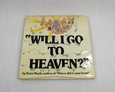 Hardcover Collectible Children's Book With Dust Jacket 'Will I Go To Heaven?' Peter Mayle 1976 by VintageEtcEtc on Etsy