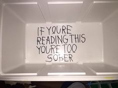if you're reading this drake fraternity cooler