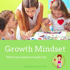 Foundation into First: Growth Mindset: what my students taught me. # ...