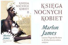 "Marlon James ""Księga nocnych kobiet"""