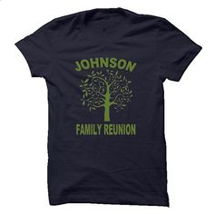 JOHNSON FAMILY REUNION - #long #cool hoodies. MORE INFO => https://www.sunfrog.com/Names/JOHNSON-FAMILY-REUNION.html?60505