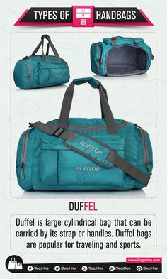 Types of Handbags | Duffel | 12  Duffel is large cylindrical bag that can be carried by its strap or handles. Duffel bags are popular for traveling and sports.   #BagsHive #Duffel #DuffelBag