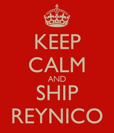 I do! I do ship Reynico!!!!!