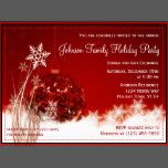 Red Christmas Ornament Holiday Party Invitations.  These beautiful red ornament Christmas invitations are perfect for Christmas dinner party invitations, holiday gift exchange invitations, Christmas fundraisers, holiday ball invitations, and other events held during the month of December.  Just use the template fields to add your own event information.  The background is a red Christmas ornament with snowflakes and snow.  These winter invitations are eye-catching and vibrant red and white.