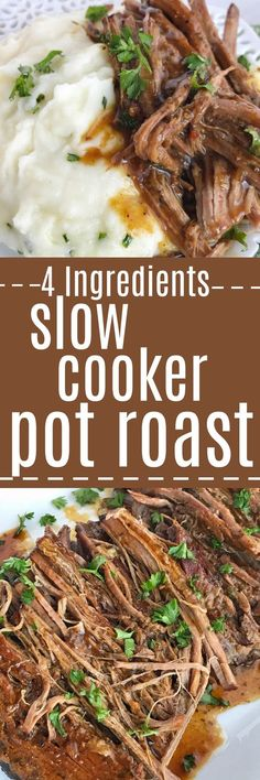 Tender & full of flavor this slow cooker pot roast is comfort food at it's finest. You only need 4 ingredients for the best pot roast ever. Fancy enough for company and easy enough for a weeknight dinner   togetherasfamily.com