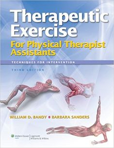 Therapeutic exercise for physical therapist assistants. 3rd ed. http://kmelot.biblioteca.udc.es/record=b1661500~S1*gag