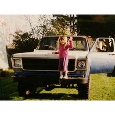 when I was little, chillin on my dads truck