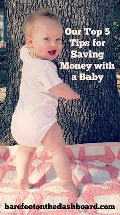 Frugal Living: Our Top Five Tips for Saving Money with a Baby - Bare Feet on the Dashboard