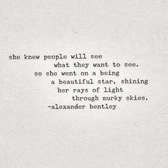 Beautiful Star by Alexander Bentley | Don't pay attention to what all the haters think or say about you. Keep focused on doing what moves you. | #poetry #poem #star #beautiful #words #quote #haters