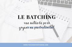 Le batching : une méthode pour gagner en productivité