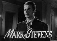 Mark Stevens the dark corner, 1946. Born on December 13, 1916 and passed away on September 15, 1994. Mark studied painting and first went into theater work before working on radio. He acted in films and did television work.