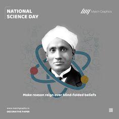 Make reason reign over blind-folded beliefs National Science Day. National Science Day, National Days, C V Raman, Nature Decor, Paper Decorations, Reign, Blind, How To Make, Natural Decorating