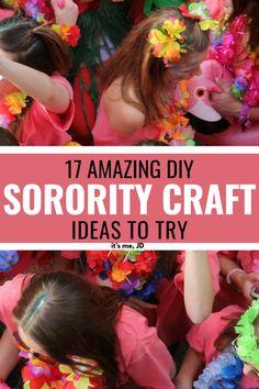 17 Amazing DIY Soror