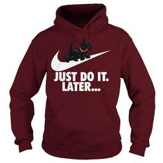 Just Do It Later Tshirt For Scottie Lovers T-Shirts & Hoodies Check more at https://teemom.com/lifestyle/just-later-tshirt-scottie-lovers.html