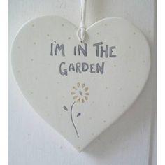 I'm in the Garden Heart