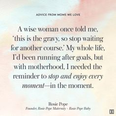 #wisewords from rosie pope #hotmama #mothersday