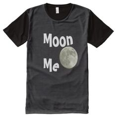 Moon Me All-Over-Print T-Shirt - tap to personalize and get yours
