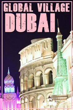 Dubai | Global Village | United Arab Emirates | what to do in Dubai | Dubai bucket list | what to visit in Dubai | best things to do in Dubai | top things to do in Dubai | Global Village Dubai | ce sa vezi in Dubai | atractii in Dubai | Dubai attractions | Dubai must-see